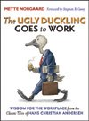 The Ugly Duckling Goes to Work