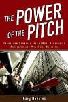 The Power of the Pitch Part 1