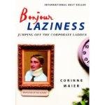 Bonjour Laziness – Jumping off the corporateladder
